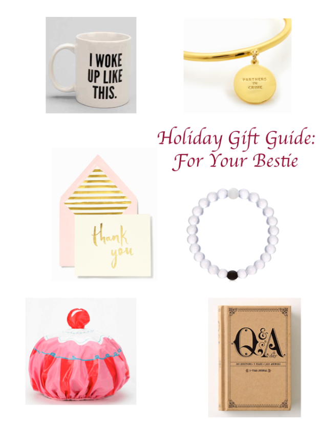 Holiday Gift Guide: For Your Bestie
